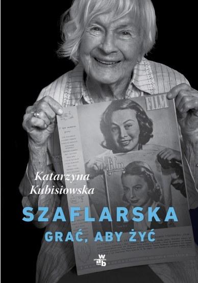 Okładka książki Katarzyny Kubisiowskiej /wydawnictwo WAB /Materiały prasowe
