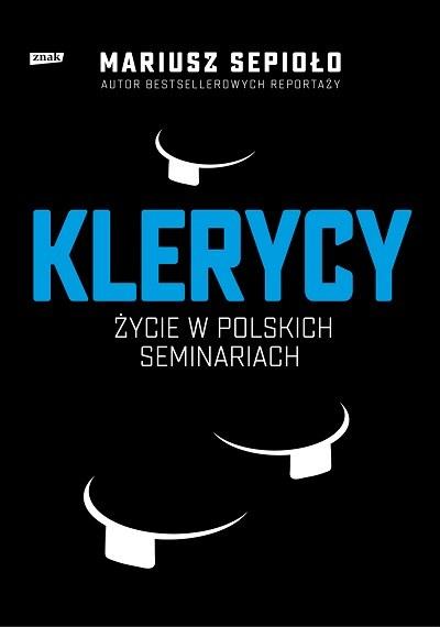 """Okładka książki """"Klerycy. O życiu w polskich seminariach"""" /materiały prasowe"""