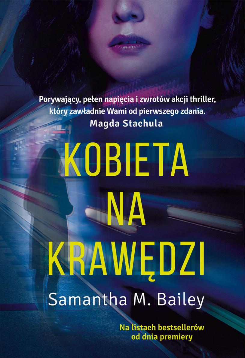 """Okładka książki """"Kobieta na krawędzi"""" Samanthy M. Bailey /materiały prasowe"""