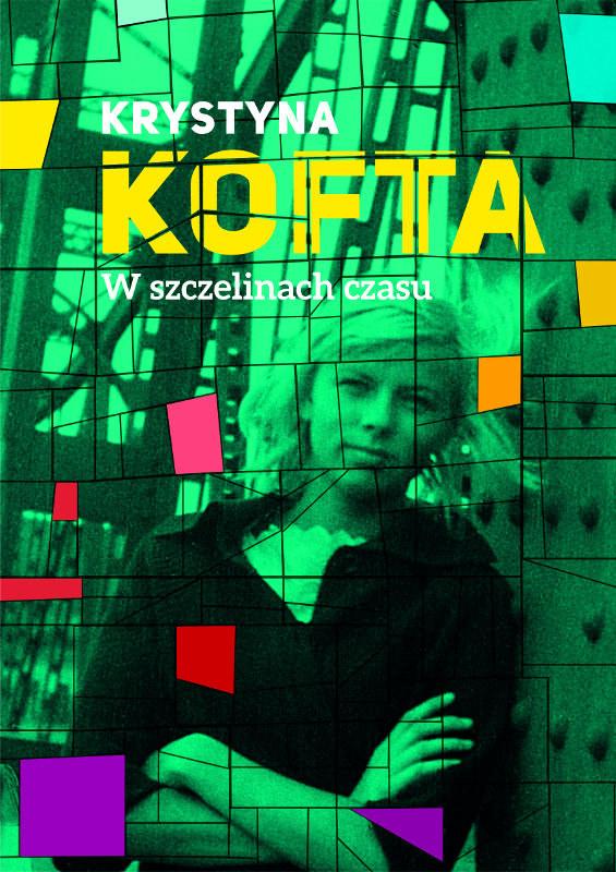 """Okładka książki Krystyny Kofty """"W szczelinach czasu"""" /materiały prasowe"""