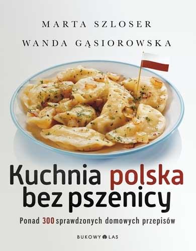 """Okładka książki """"Kuchnia polska bez pszenicy"""" /materiały prasowe"""