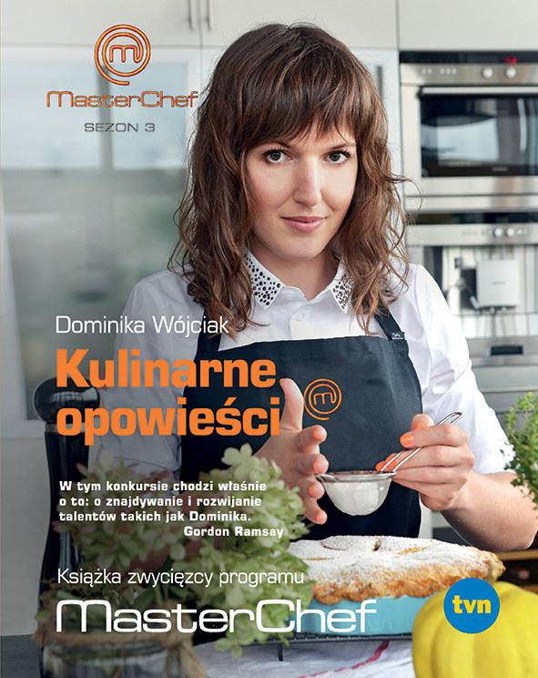 """Okładka książki """"Kulinarne opowieści"""" Dominiki Wójciak /materiały prasowe"""
