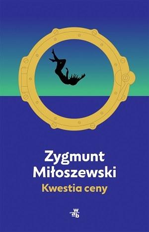 """Okładka książki """"Kwestia ceny"""" Zygmunta Miłoszewskiego /materiały prasowe"""
