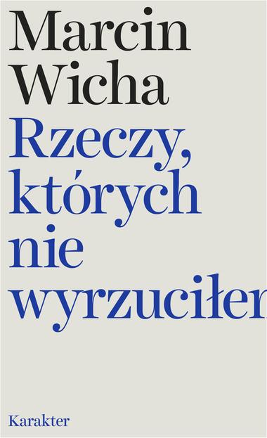 Okładka książki Marcina Wichy /Wydawnictwo Karakter /