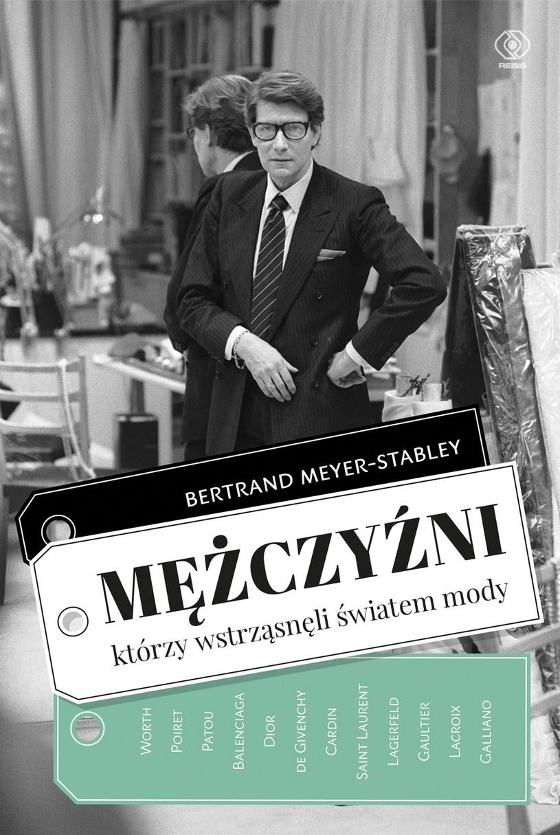 """Okładka książki """"Mężczyzni, którzy wstrząsnęli światem mody"""" /materiały prasowe"""