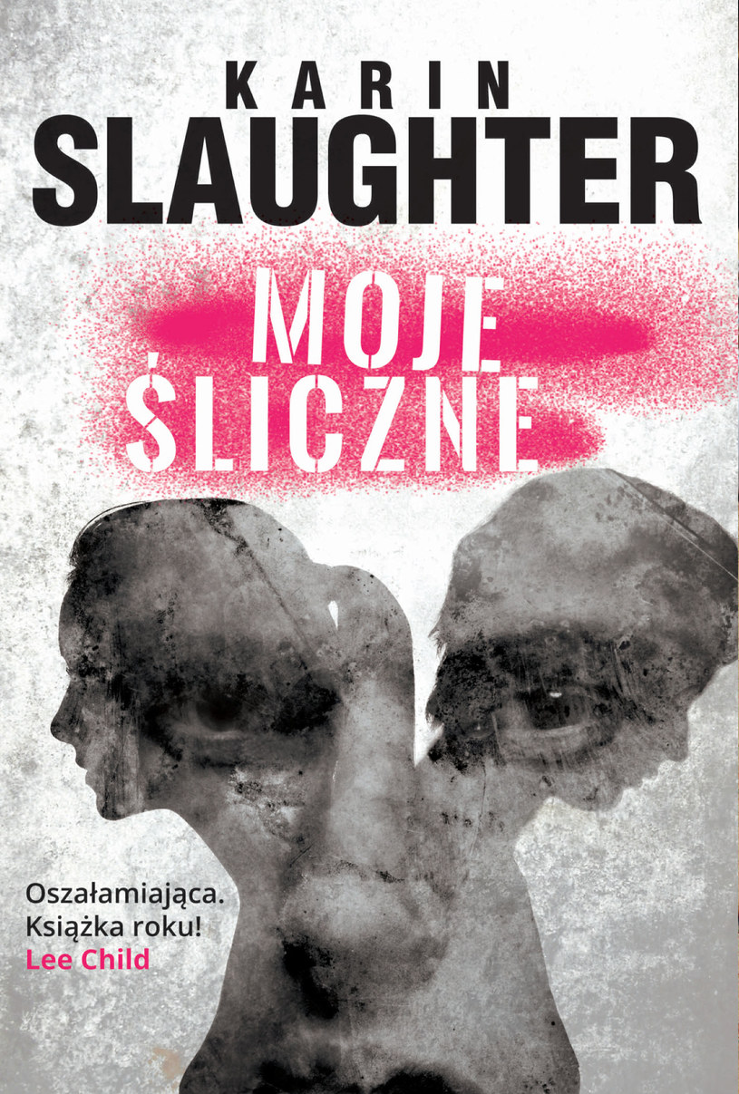 """Okładka książki """"Moje śliczne"""" Karin Slaughter /materiały prasowe"""