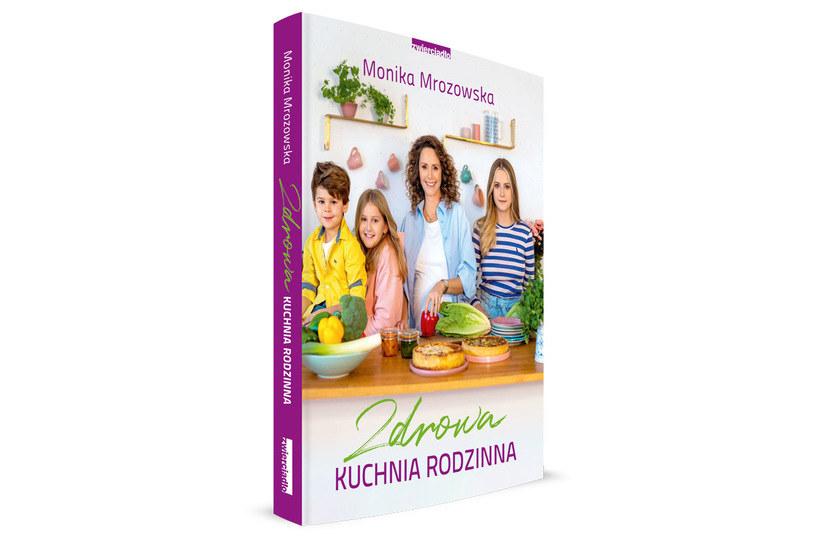 """Okładka książki Moniki Mrozowskiej """"Zdrowa kuchnia rodzinna"""" /materiały prasowe"""
