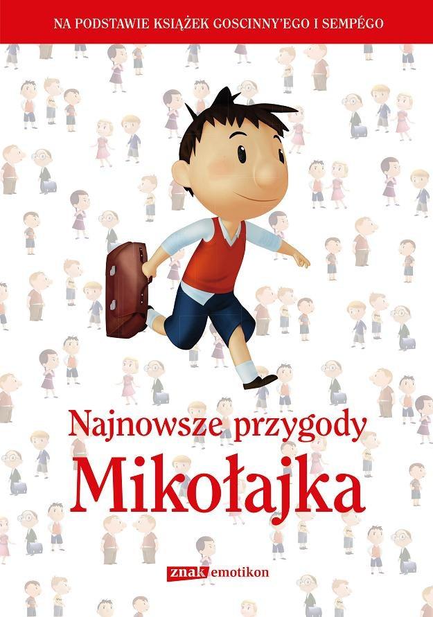 """Okładka książki """"Najnowsze przygody Mikołajka"""" /"""