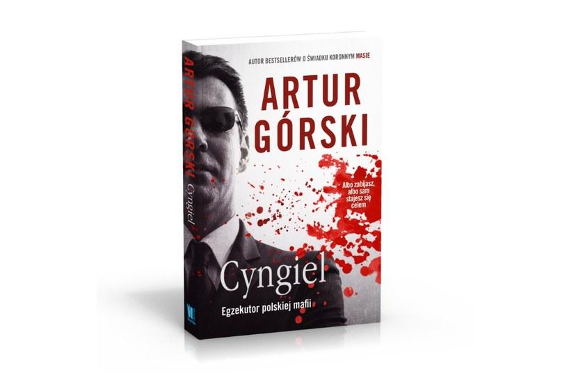 """Okładka książki najnowszej książki Artura Górskiego: """"Cyngiel. Egzekutor polskiej mafii"""" /materiały prasowe"""
