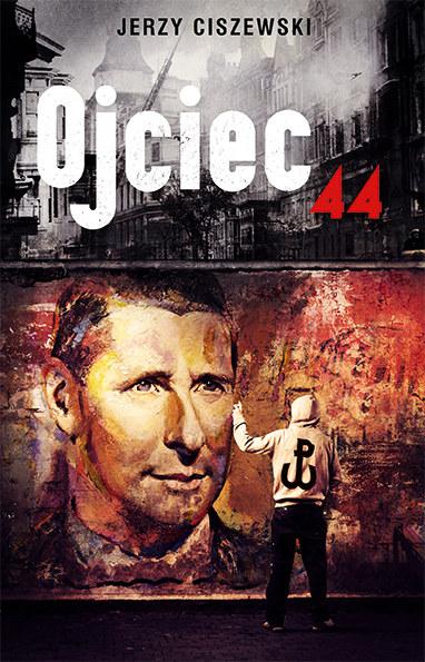 """Okładka książki """"Ojciec 44"""" /materiały prasowe"""