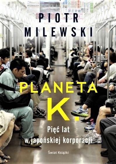 """Okładka książki P. Milewskiego pt. """"Planeta K."""" /RMF FM"""
