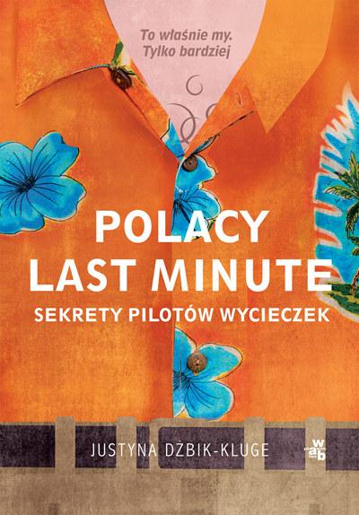 """Okładka książki """"Polacy last minute"""" /materiały prasowe"""