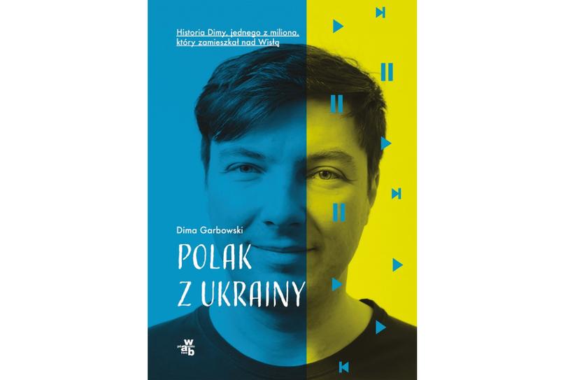 """Okładka książki """"Polak Ukrainy"""" /materiały prasowe"""