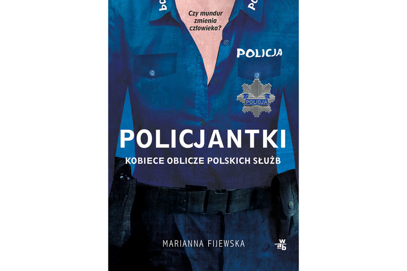 """Okładka książki """"Policjantki. Kobiece oblicze polskich służb"""" /materiały prasowe"""