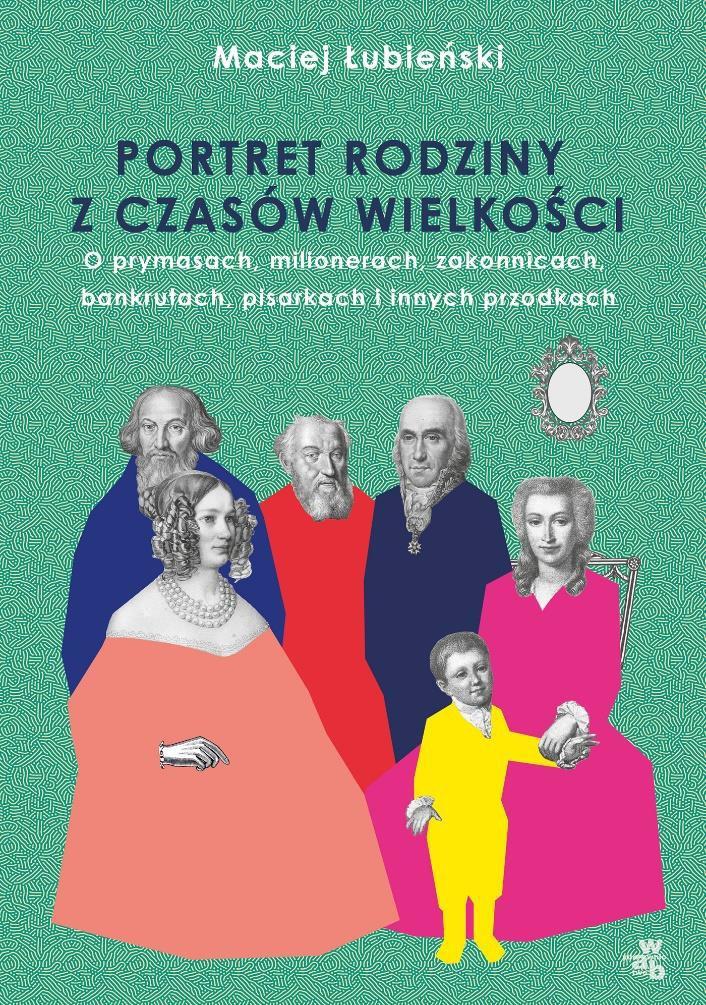 """Okładka książki """"Portret rodziny z czasów wielkości"""" /materiały prasowe"""