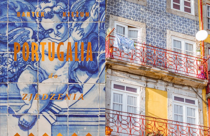 """Okładka książki """"Portugalia do zjedzenia"""" i fragment jednej z kamienic w Porto /123RF/PICSEL"""