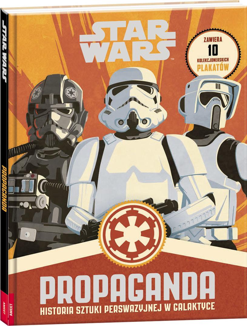 """Okładka książki """"Propaganda: Historia sztuki perswazyjnej w galaktyce"""" /materiały prasowe"""