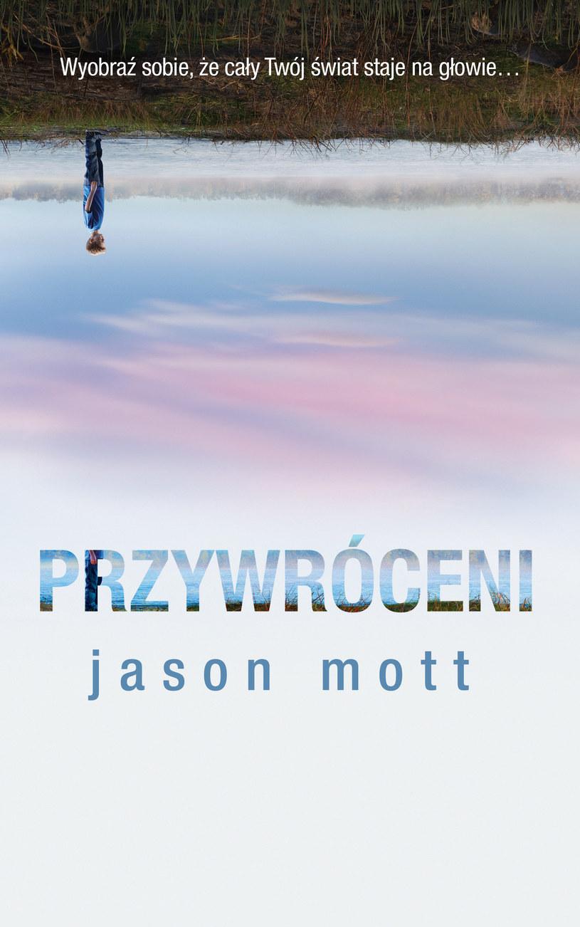 """Okładka książki """"Przywróceni"""" Jasona Motta /materiały prasowe"""