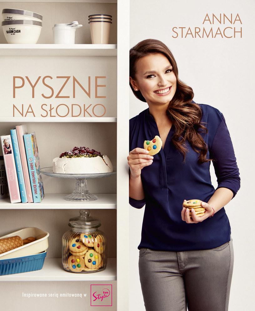 """Okładka książki """"Pyszne na słodko"""" Anny Starmach /materiały prasowe"""