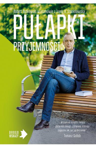 """Okładka książki Roberta Rutkowskiego """"Pułapki przyjemności"""" /Wydawnictwo Muza /Materiały prasowe"""