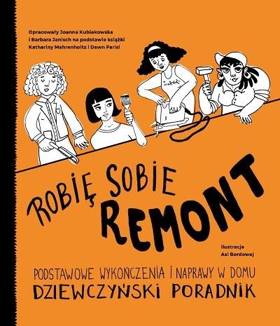 """Okładka książki """"Robię sobie remont"""" /materiały prasowe"""