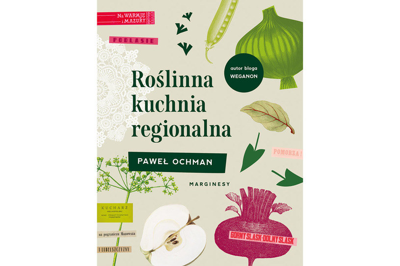 """Okładka książki """"Roslinna kuchnia regionalna"""" /materiały prasowe"""