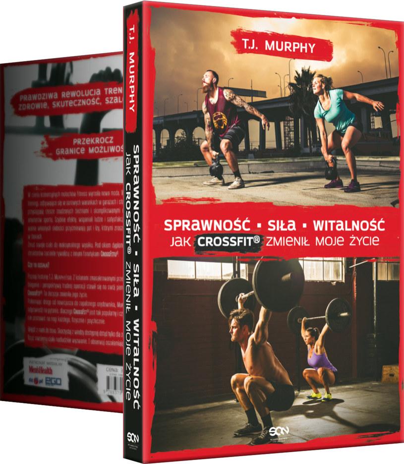 """Okładka książki """"Sprawność. Siła. Witalność. Jak CrossFit zmienił moje życie"""" /Informacja prasowa"""