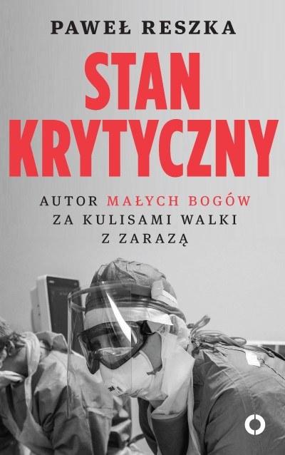 """Okładka książki """"Stan krytyczny"""" Pawła Reszki /materiały prasowe"""