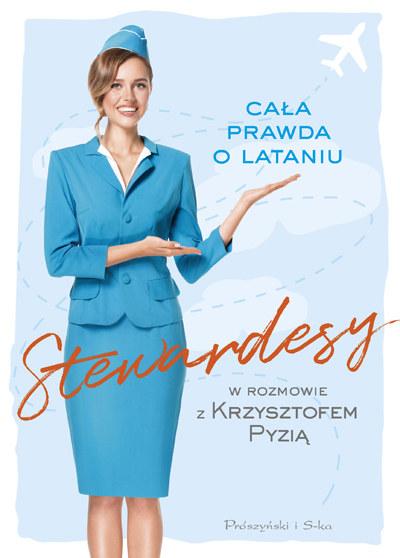 """Okładka książki """"Stewardesy. Cała prawda o lataniu"""" /materiały prasowe"""