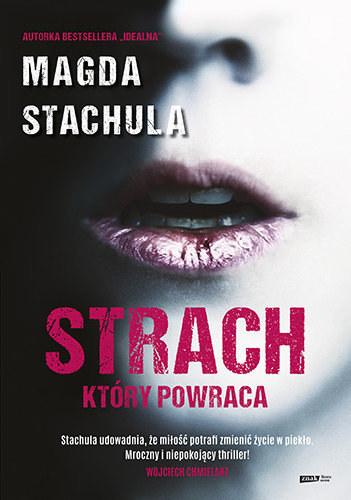 """Okładka książki """"Strach, który powraca"""" Magdy Stachuli /materiały prasowe"""