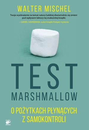 """Okładka ksiażki """"Test Marshmallow"""" /materiały prasowe"""