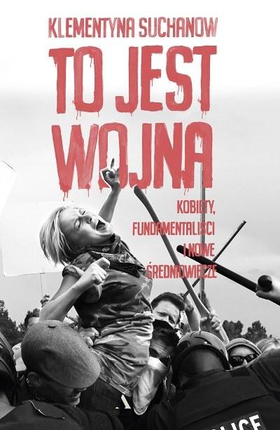 """Okładka książki """"To jest wojna"""" /materiały prasowe"""