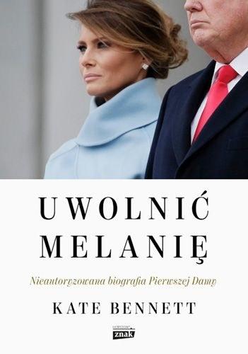 """Okładka książki """"Uwolnić Melanię"""" /materiały prasowe"""
