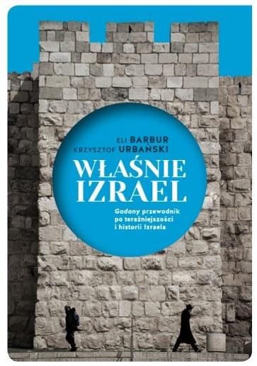 """Okładka książki """"Właśnie Izrael"""" /materiały prasowe"""