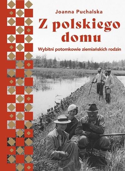 """Okładka książki """"Z polskiego domu"""" /materiały prasowe"""