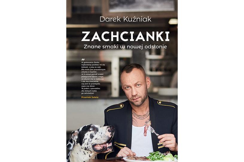 """Okładka książki """"Zachcianki"""" Darka Kuźniaka /materiały prasowe"""