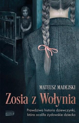 """Okładka książki """"Zosia z Wołynia"""" /materiały prasowe"""