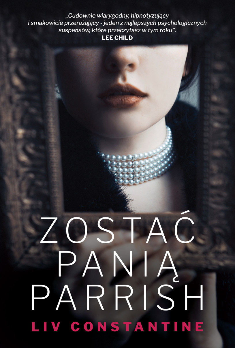 """Okładka książki """"Zostać Panią Parrish"""" Liv Constantine /materiały prasowe"""