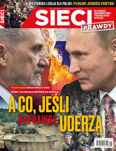 Okładka nowego wydania tygodnia /Sieci /Materiały prasowe