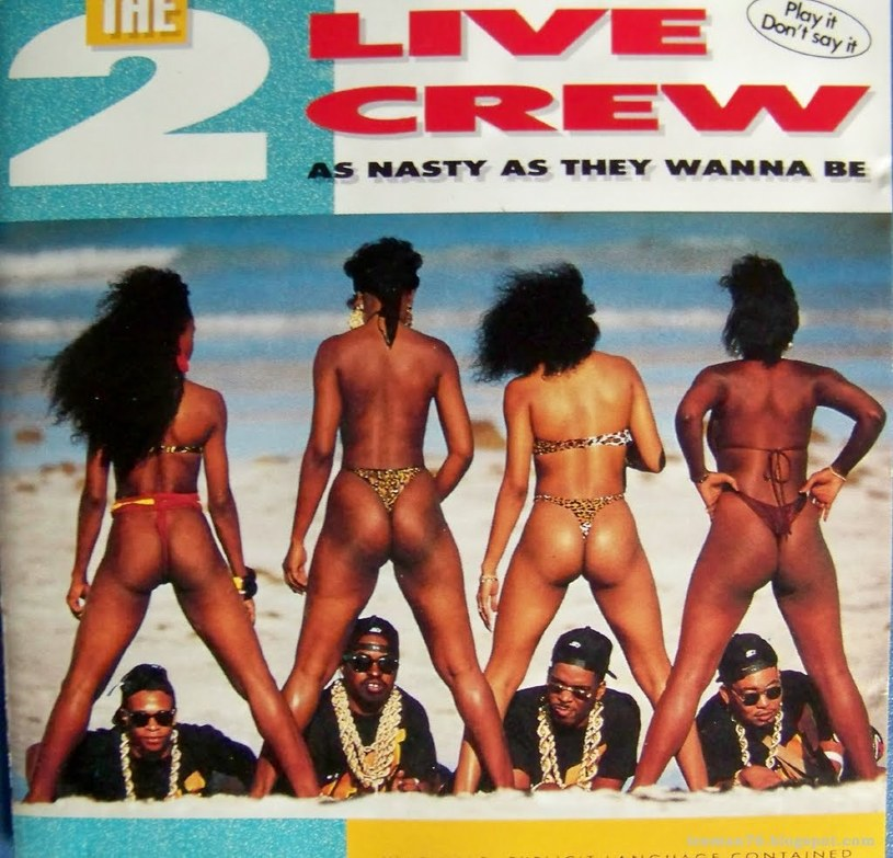 "Okładka płyty 2 Live Crew ""As Nasty As They Wanna Be"" /"