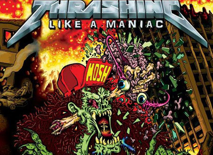 """Okładka płyty """"Thrashing Like A Maniac"""" /"""