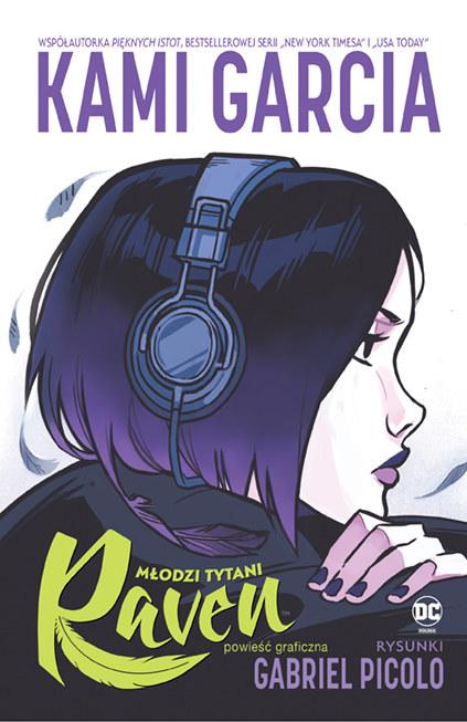 """Okładka powieści graficznej """"Młodzi Tytani. Raven"""" /materiały prasowe"""