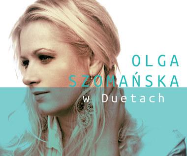 """Olga Szomańska """"w Duetach"""" (nowa płyta)"""