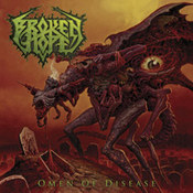 Broken Hope: -Omen Of Disease