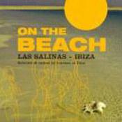 różni wykonawcy: -On The Beach - Las Salinas - Ibiza