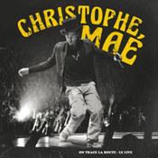 Christophe Mae: -On Trace La Route: Le Live