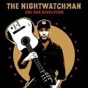 The Nightwatchman: -One Man Revolution