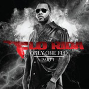 Flo Rida: -Only One Flo (Part 1)