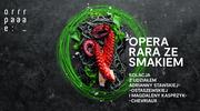 Opera Rara ze smakiem: Kuchnia wiktoriańska
