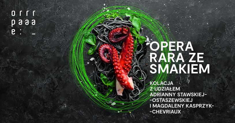 Opera Rara ze smakiem: spotkanie z Adrianną Stawską-Ostaszewską i Magdaleną Kasprzyk-Chevriaux /materiały prasowe